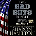 Big Bad Boys Bundle: Bad Boys of SEAL Team 3 Audiobook by Sharon Hamilton Narrated by J.D. HART