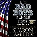 Big Bad Boys Bundle: Bad Boys of SEAL Team 3 Audiobook by Sharon Hamilton Narrated by J.D. HART
