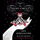 The Night Circus (       UNABRIDGED) by Erin Morgenstern Narrated by Jim Dale