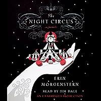 The Night Circus Hörbuch von Erin Morgenstern Gesprochen von: Jim Dale