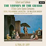 The Yeomen of the Guard/Trial By Jury