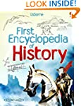 First Encyclopedia of History (Usborn...