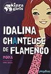 Kinra girls : Idalina chanteuse de fl...