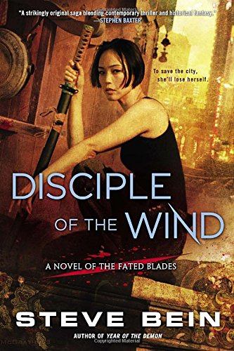 Disciple of the Wind: A Novel of the Fated Blades