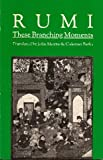 Image of These Branching Moments: Forty Odes by Rumi