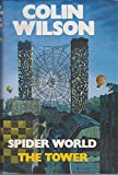 The Spider World: The Tower (0246125101) by Wilson, Colin
