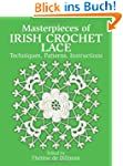 Masterpieces of Irish Crochet Lace: T...