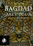 echange, troc Caecilia Pieri - Bagdad Arts Déco : Architectures de brique 1920-1950