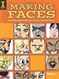 img - for Making Faces: Drawing Expressions For Comics And Cartoons by 8Fish (July 25 2008) book / textbook / text book