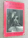 img - for Ballets, past & present;: Being a third supplement to the Complete book of ballets book / textbook / text book
