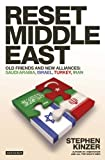 Reset Middle East: Old Friends and New Alliances (1848857659) by Kinzer, Stephen