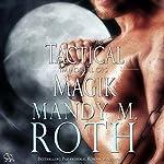 Tactical Magik: Immortal Ops, Book 5 | Mandy M. Roth