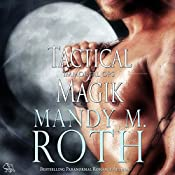 Tactical Magik: Immortal Ops, Book 5 | [Mandy M. Roth]