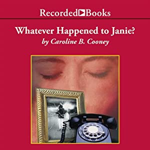 Whatever Happened to Janie? Audiobook