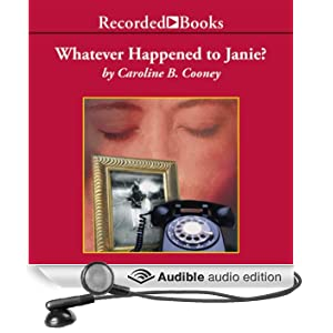 Whatever Happened to Janie?: Sequel to The Face on the Milk Carton (Unabridged)