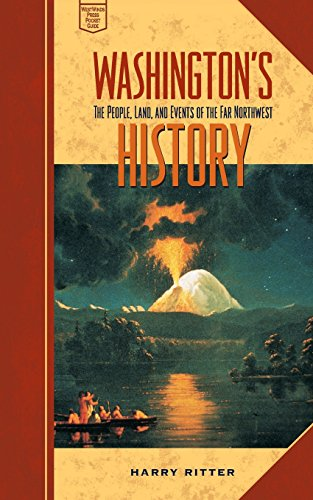 Washington's History: The People, Land, and Events of the Far Northwest (Westwinds Press Pocket Guides)