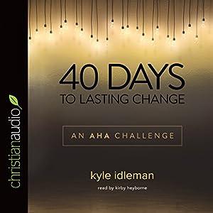 40 Days to Lasting Change Audiobook
