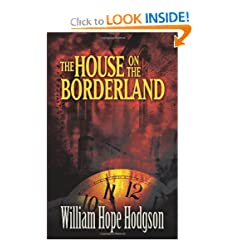The House on the Borderland (Dover Mystery, Detective, & Other Fiction) by William Hope Hodgson and Mike Ashley