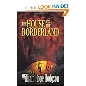 The House on the Borderland (Dover Mystery, Detective, & Other Fiction) by