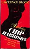 Introducing Chip Harrison