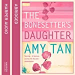 The Bonesetter's Daughter | Amy Tan
