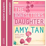 The Bonesetter's Daughter | [Amy Tan]