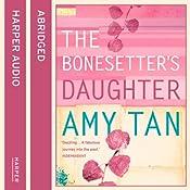 The Bonesetter's Daughter | [Amy Tan]