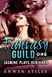 Jasmine Plays Her Hand (Multi-Partner, Fantasy Guild Series Book 1)