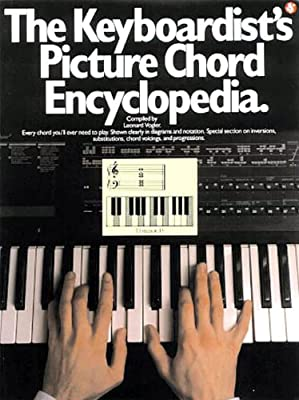 The Keyboardist's Picture Chord Encyclopedia (Piano Book)