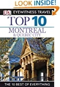 Top 10 Montreal & Quebec City (EYEWITNESS TOP 10 TRAVEL GUIDES)