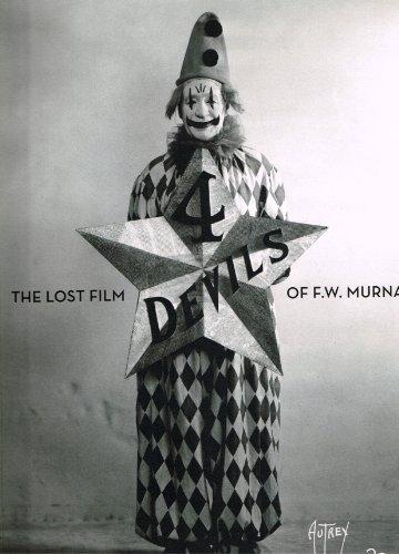 4 Devils The Lost Film of F.W. Murnau (4 Devils Murnau compare prices)