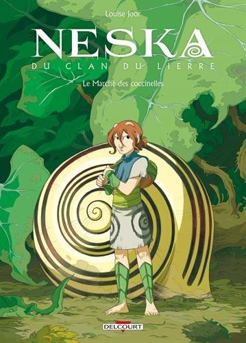Neska du clan du lierre (1) : Le marché des coccinelles