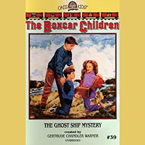 The Ghost Ship Mystery: Boxcar Children #39 | [Gertrude Chandler Warner]