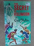 Enid Blyton The secret of Killimooin (Armada paperbacks)