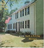 img - for York is living history book / textbook / text book
