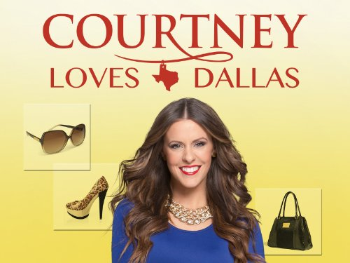 Courtney Loves Dallas Season 1