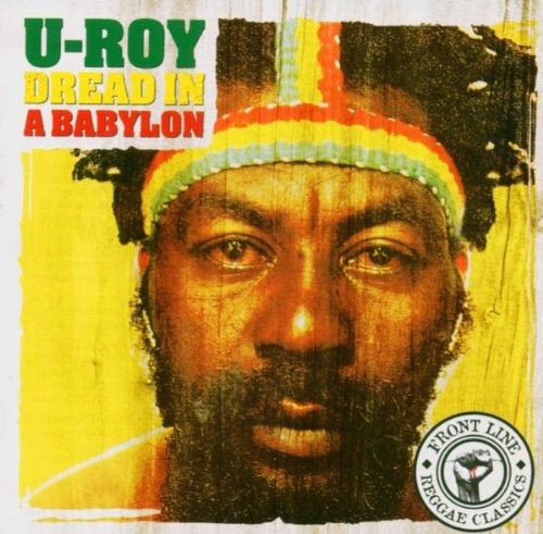 U-roy - Dread In Bablyon - Zortam Music