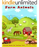 Children's Book: Farm Animals - Kids Bedtime Story Picture Book Ages 1 to 5 (Toddlers & Tots) - Great Xmas Present / Gift (Picture Books For Curious Tots)