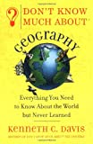 img - for Don't Know Much About Geography: Everything You Need to Know About the World but Never Learned book / textbook / text book
