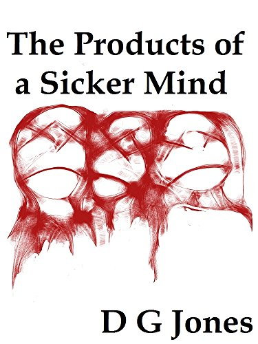 the-products-of-a-sicker-mind-the-sick-mind-trilogy-book-3-english-edition