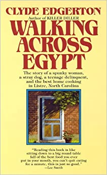 an analysis of mattie rigsbee from walking across egypt by clyde edgerton Transcript of walking across egypt clyde edgerton is widely considered one of the premier novelists working in the southern tradition today although most of his books deal with adult concerns- marriage, aging, birth, and death- edgerton's work is most profoundly about family.
