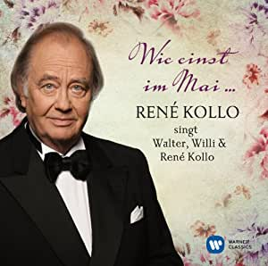 Wie Einst im Mai-René Kollo Singt Walter,Will