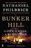 Bunker Hill: A City, a Siege, a Revolution
