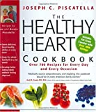 The Healthy Heart Cookbook: Over 700 Recipes for Every Day and Every Occasion
