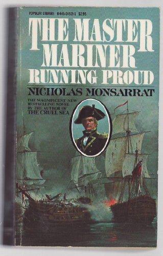 Master Mariner Running Proud, Nicholas Monsarrat