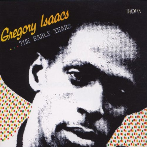 Gregory Isaacs - ...the Early Years - Zortam Music