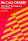 img - for McCall-Crabbs Standard Test Lessons in Reading, Book A 3rd edition by William A. McCall, Lelah M. Crabbs (1979) Paperback book / textbook / text book