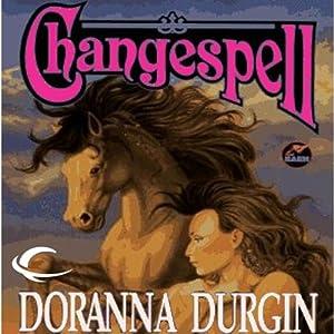 Changespell: Changespell, Book 2 | [Doranna Durgin]