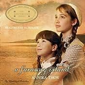 A Faraway Island | [Annika Thor, Linda Schenck (translator)]
