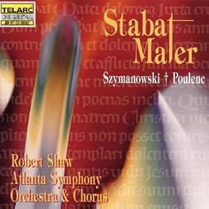 Szymanowski & Poulenc: Stabat Maters